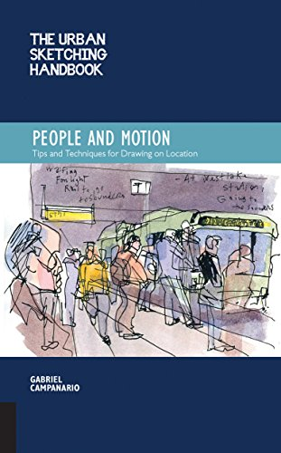 As Much The Urban Sketching Handbook People And Motion May Inspire You To Draw More Individuals It Can Also Help Increase Your Appreciation Of